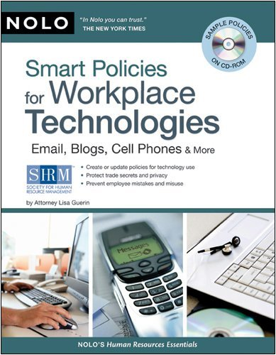 Smart Policies for Workplace Technology: Email, Blogs, Cell Phones & More [With CDROM] 9781413309263