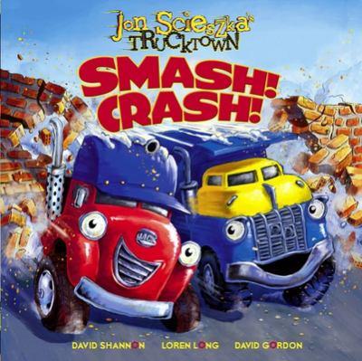 Smash! Crash! 9781416941330