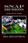 Snap Decisions: Unleashing the Power of Audibles 9781414026480