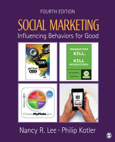 Social Marketing: Influencing Behaviors for Good 9781412981491
