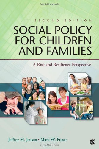 Social Policy for Children and Families: A Risk and Resilience Perspective - Jenson, Jeffrey M. / Fraser, Mark W.