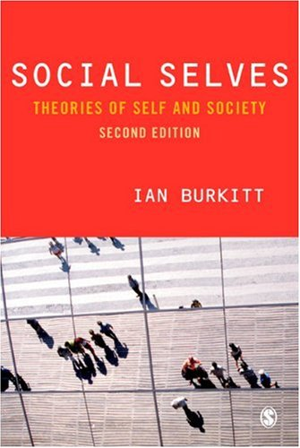 Social Selves: Theories of Self and Society 9781412912723