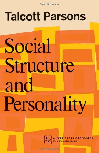 Social Structure and Personality 9781416577744