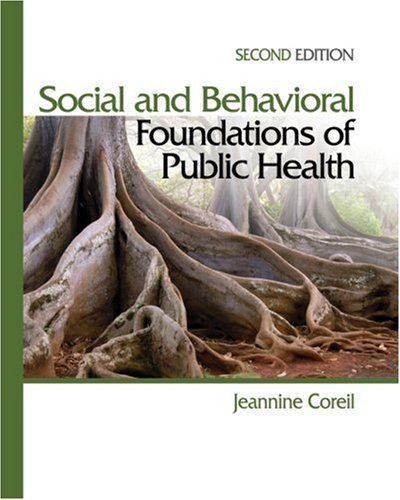 Social and Behavioral Foundations of Public Health 9781412957045