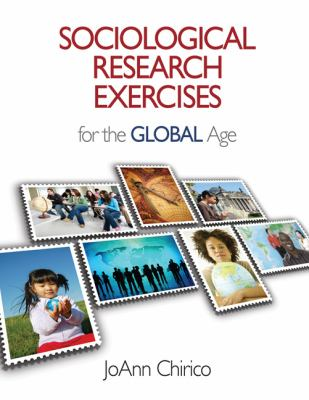 Sociological Research Exercises for the Global Age 9781412977654
