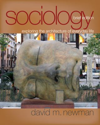 Sociology: Exploring the Architecture of Everyday Life 9781412966696
