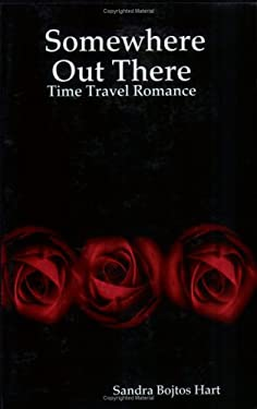 Somewhere Out There - Time Travel Romance 9781411657847