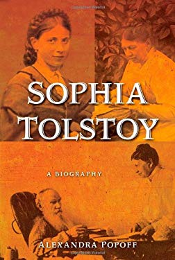 Sophia Tolstoy: A Biography 9781416597599