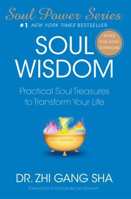 Soul Wisdom: Practical Soul Treasures to Transform Your Life 9781416588931