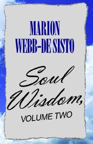 Soul Wisdom, Volume Two 9781413424607