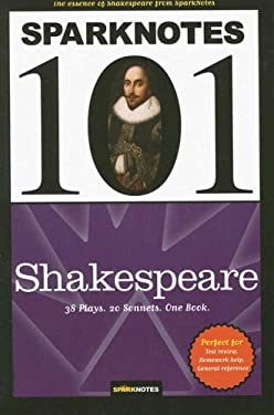 Sparknotes 101: Shakespeare 9781411400276