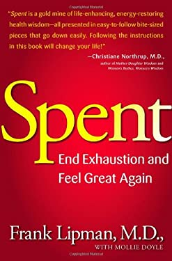 Spent: End Exhaustion and Feel Great Again 9781416549413