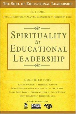 Spirituality in Educational Leadership 9781412949422