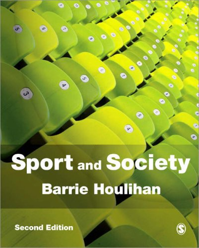 Sport and Society: A Student Introduction 9781412921367