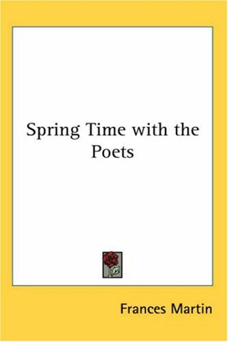 Spring Time with the Poets