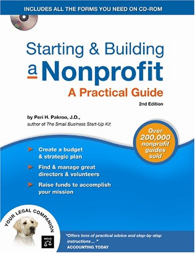 Starting & Building a Nonprofit: A Practical Guide [With CDROM] 9781413305784