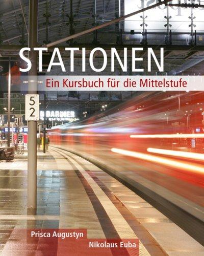 Stationen: Ein Kursbuch Fur die Mittelstufe 9781413008807