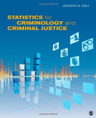 Statistics for Criminology and Criminal Justice 9781412991278