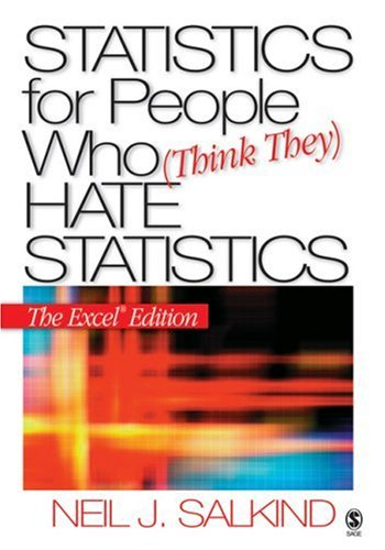 Statistics for People Who Think They Hate Statistics 9781412924818