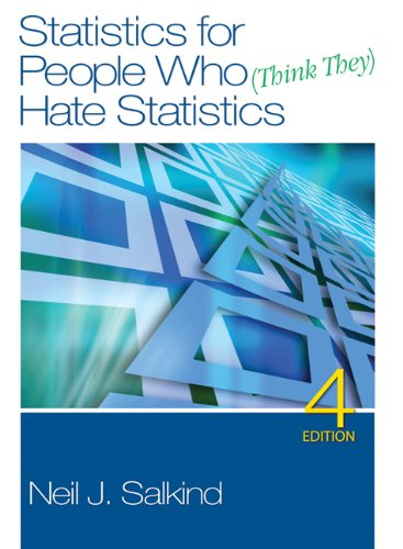 Statistics for People Who (Think They) Hate Statistics 9781412979597