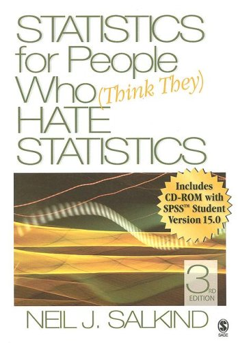 Statistics for People Who (Think They) Hate Statistics [With CD-ROM] 9781412951517