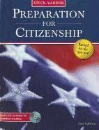 Steck-Vaughn Preparation for Citizenship: Audio Visual Kit Grades 9 - Up Preparation for Citizenship 2009 9781419078774
