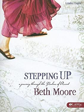Stepping Up: A Journey Through the Psalms of Ascent 9781415857427