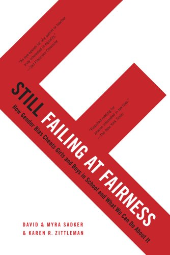 Still Failing at Fairness: How Gender Bias Cheats Girls and Boys in School and What We Can Do about It 9781416552475
