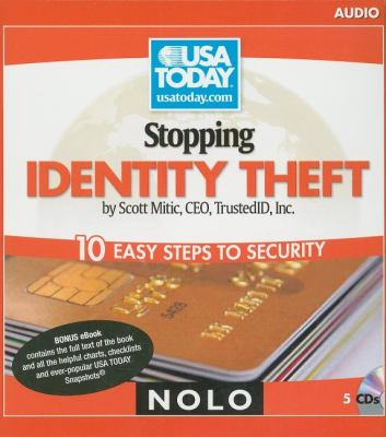 Stopping Identity Theft: 10 Easy Steps to Security 9781413309805