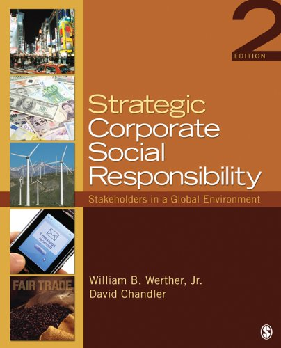 Strategic Corporate Social Responsibility: Stakeholders in a Global Environment 9781412974530