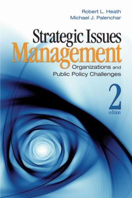 Strategic Issues Management: Organizations and Public Policy Challenges 9781412952118
