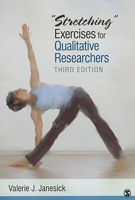 Stretching Exercises for Qualitative Researchers 9781412980456