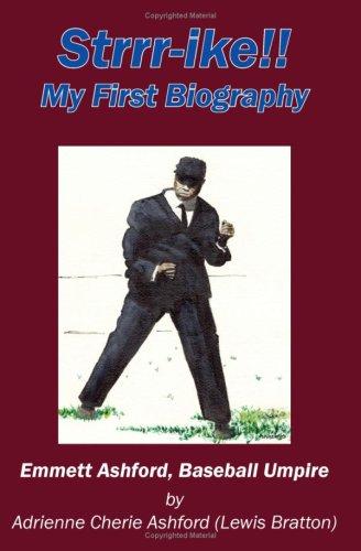 Strrr-Ike!! My First Biography: Emmett Ashford, Baseball Umpire 9781418477615