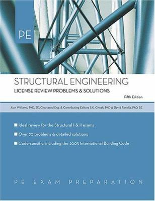 Structural Engineering: License Review Problems & Solutions 9781419516481