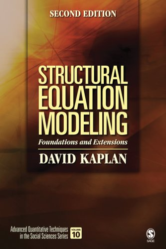 Structural Equation Modeling: Foundations and Extensions 9781412916240