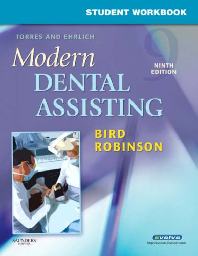Student Workbook for Torres and Ehrlich Modern Dental Assisting 9781416049906