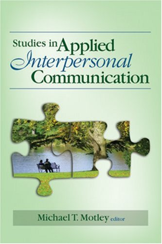 Studies in Applied Interpersonal Communication 9781412942164