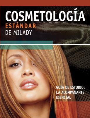 Cosmetologia Estandar de Milady: Guia de Estudio: La Acompanante Esencial 9781418049515