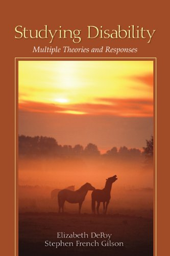 Studying Disability: Multiple Theories and Responses 9781412975766