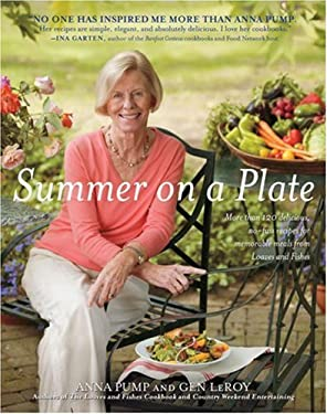 Summer on a Plate: More Than 120 Delicious, No-Fuss Recipes for Memorable Meals from Loaves and Fishes 9781416542858
