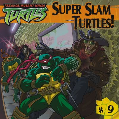 Super Slam Turtles! (Teenage Mutant Ninja Turtles (8x8)) Jim Thomas and Patrick Spaziante