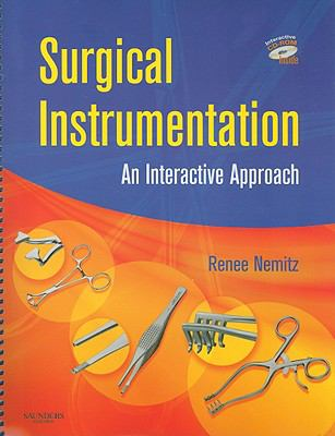 Surgical Instrumentation: An Interactive Approach [With CDROM] 9781416037026
