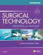 Surgical Technology: Principles and Practice 9781416061922