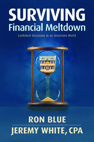 Surviving Financial Meltdown: Confident Decisions in an Uncertain World 9781414329956