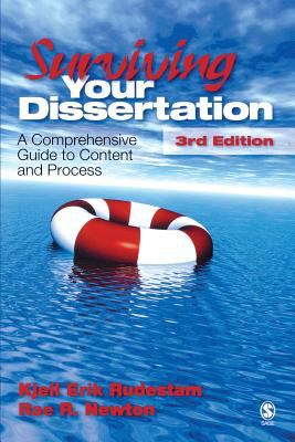 Surviving Your Dissertation: A Comprehensive Guide to Content and Process 9781412916790