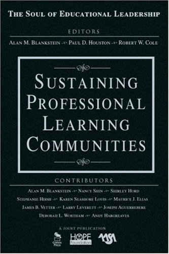 Sustaining Professional Learning Communities 9781412949378