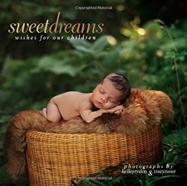 Sweet Dreams: Wishes for Our Children 9781416205944