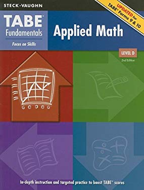 TABE Fundamentals Applied Math, Level D: Focus on Skills 9781419053580