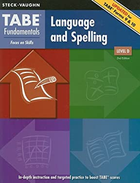 TABE Fundamentals Language and Spelling, Level D: Focus on Skills 9781419053573