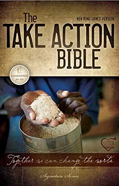 Take Action Bible-NKJV: Together We Can Change the World 9781418546496